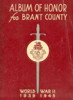 Album Cover – Album of Honour for Brant County  World War 11 1939 - 1945 Published in 1946 by The Brantford Kinsmen Club and submitted with their permission by Operation Picture Me