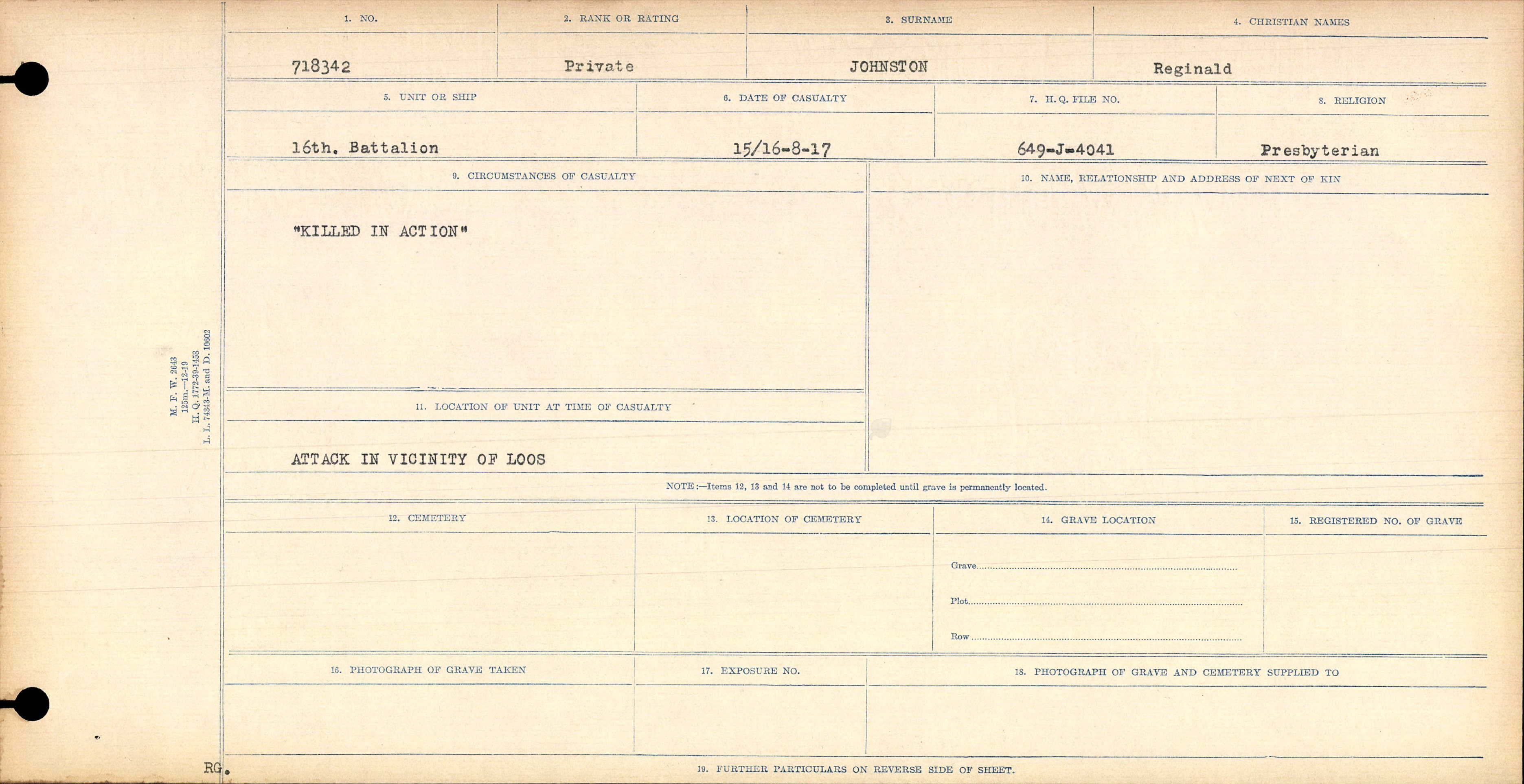 Circumstances of Death Registers – The Circumstance of Death file for Private Reginald Johnston shows that he was killed in action during the attack in the vicinity of Loos on the 15th or 16th of August 1917.