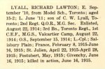 Photo of Richard Lawton Lyall – From The War Book of Upper Canada College, edited by Archibald Hope Young, Toronto, 1923.  This book is a Roll of Honour including former students who served during the First World War.