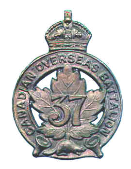 Badge – Cap Badge 37th Bn (Northern Ontario).  Private McLean was originally a member of this unit but was sent to the 15th Bn as a reinforcement.  Submitted by 15th Bn Memorial Project Team.  DILEAS GU BRATH