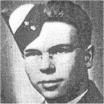 Photo of Harry Donald Hooper – Left University after his first year and joined the Air Force, winning his wing as a Navigator. He was a member of a Lancaster bomber of #115 RAF Squadron on November 24, 1944, when it failed to return from a flight to test radar defences.