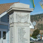 War Memorial – War Memorial, Merritt and Nicola Valley District, British Columbia.    The Cenotaph was unveiled on November 6th, 1921.  There are 44 names on three sides of the memorial representing those men who died during World War One.   A panel was added at a later date to include 18 names of local men who died in World War Two.  Inscribed:  IN HONOUR OF THE MEN OF MERRITT AND THE NICOLA VALLEY DISTRICT / OUR WELL BELOVED DEAD WHO DIED THAT WE MIGHT LIVE / GREATER LOVE HATH NO MAN THAN THIS, THAT A MAN LAY DOWN HIS LIFE FOR HIS FRIENDS.