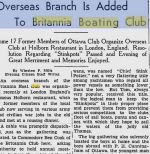 Newspaper Clipping – 17 former members of Britannia Boating Club, now in army and civilian war jobs, organize overseas club at Holborn Restaurant in London, England in Jul 18, 1942. They toasted in memory of 'Billy' Finn, 'Don' Orme, 'Don' Smith and 'Scruffy' McKenna 'who were reported missing while performing their feats of daring in the air against the enemy or passed on in the valiant service of their country'. Ottawa Citizen 1942.