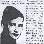 Newspaper clipping – This obituary of Cpl Tod was obtained from a microfilm copy of a 1944  Toronto newspaper.