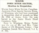Obituary – John Secter is honoured on page 66 of the memorial book, CANADIAN JEWS IN WORLD WAR II, Part II: Casualties, compiled by David Rome for the Canadian Jewish Congress, Montreal, 1948.   This extract is provided courtesy of the Canadian Jewish Congress which holds the copyright for this volume.  For additional information about these archival records, please contact: The Canadian Jewish Congress National Archives  1590 Ave. Docteur Penfield, Montreal, Que. H3G 1C5 (Canada) telephone: 514-931-7531 ex. 2  facsimile:  514-931-0548  website:     www.cjc.ca