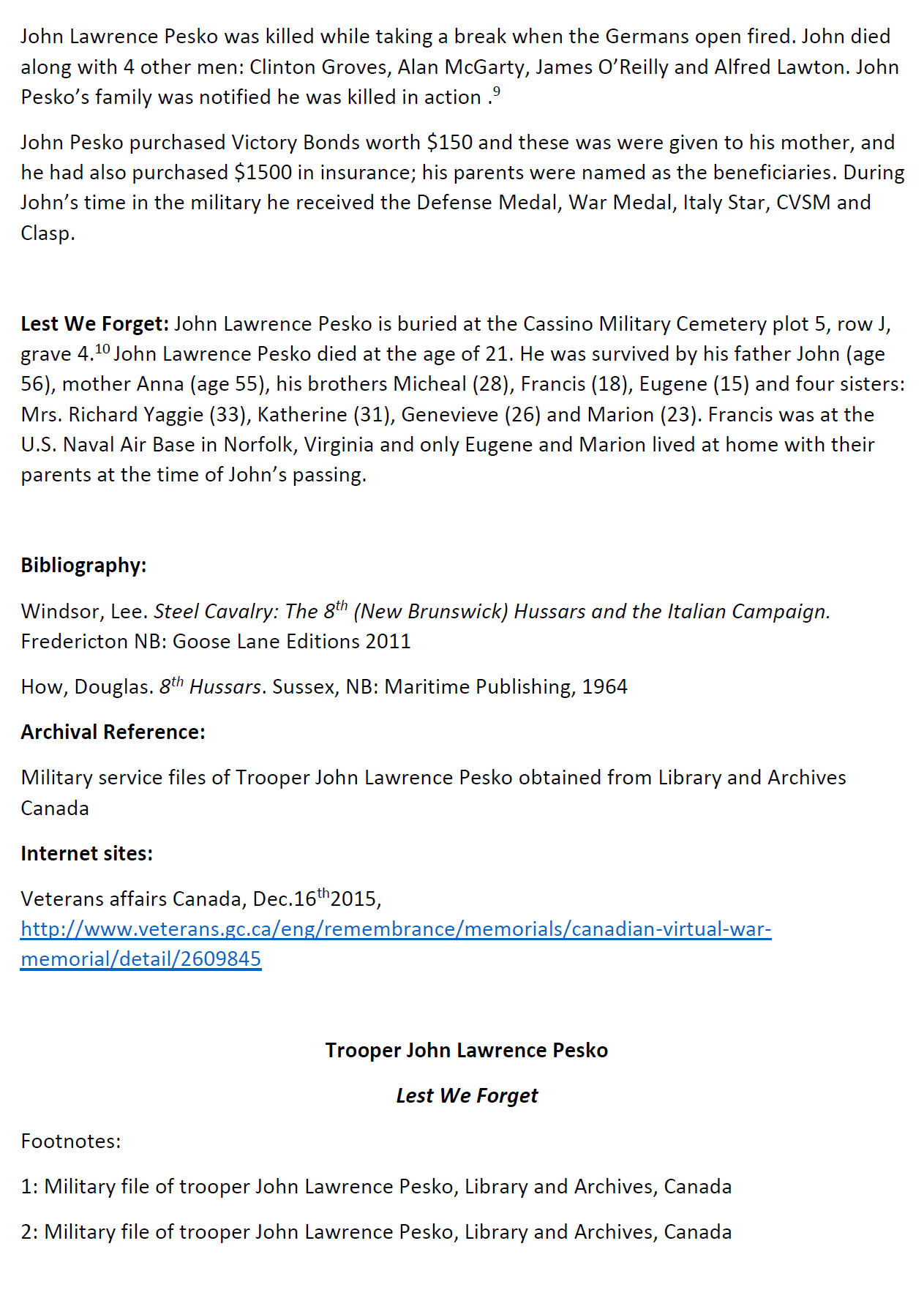 Essay (Page 2) – In 2015, the grade 11 Modern History students at Belleisle Regional High School continued to write biographies for soldiers from the local area who died during the First and Second World Wars.