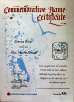 Certificate – The Canadian Government has named lakes and rivers in memory of the soldiers who died fighting for our country.  This is Metro's, Seman River in northern Manitoba.