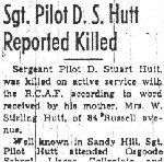 "Newspaper Clipping – This article, ""Sgt. Pilot D. S. Hutt Reported Killed"", is from the Nov. 30, 1942 Ottawa Journal."