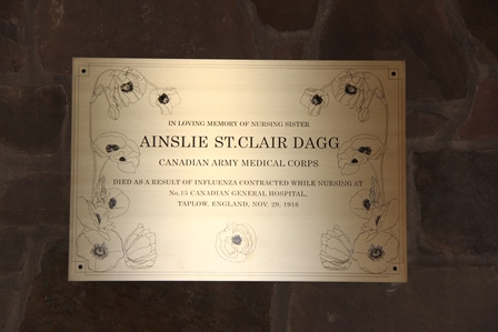 Memorial Plaque – The new brass plaque commemorating Nursing Sister Ainslie St. Clair Dagg hanging in the chapel of the Bishop Strachan School. A service for the installation of the plaque was held on November 19, 2015. Ainslie Dagg was an alumna of BSS, having attended the school in 1910-1911. The plaque was designed by two BSS senior art students who graduated in 2015.