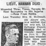 Newspaper Clipping – This obituary of Lieut Hannan was obtained from a microfilm copy of a 1917 Toronto newspaper.