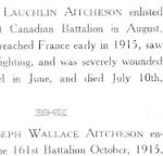 Biography – First part of bio is for his brother, David Laughlin Aitcheson. From the book, War Memorial of Huron County's Heroes and Heroines that was published in 1919 by the Wingham Advance. Submitted by Operation Picture Me