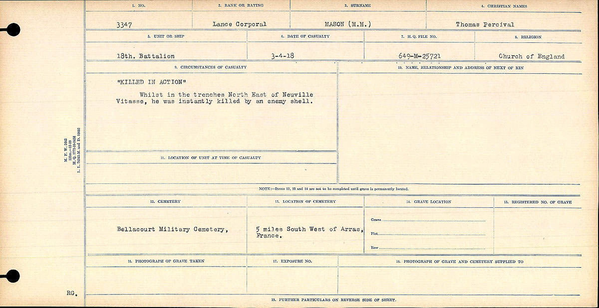 """Circumstances of Death Registers – """"Killed in Action"""" Whilst in the trenches North East of Neuville Vitasse, he was killed instantly by an enemy shell.  Title:Circumstances of Death Registers, First World War Mikan record:46246 Volume Number:31829_B016754 Page:147 Contributed by E.Edwards www.18thbattalioncef.wordpress.com"""
