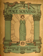 Waterloo Memorial Booklet – In memory of the men and women who went to war from the Waterloo area and did not return. From the booklet, Peace Souvenir - Activities of Waterloo County in the Great War 1914 - 1918. From the Toronto Public Library collection.   Submitted for the project, Operation: Picture Me.
