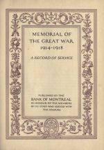 Bank of Montreal Memorial – Memorial from the Great War 1914-1918: a record of service published by the Bank of Montreal 1921; now found on http://www.archive.org/details/memorialofgreatw00bankuoft