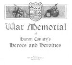 Album Cover – From the book, War Memorial of Huron County's Heroes and Heroines that was published in 1919 by the Wingham Advance. Submitted by Operation Picture Me