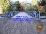 Bridge over the Summit creek – The CO of 44FES in Trail BC oversaw the building of a bridge over the summit creek near Creston, BC in September 1999 by members of 33FES Calgary, 1CER Edmonton, 6FES Vancouver, and 44FES Trail, along with several civilians from the area. (see  http://www.crestonwildlife.ca/projects/bridge/tour1.html  Mark's father Brian produced this graphic.