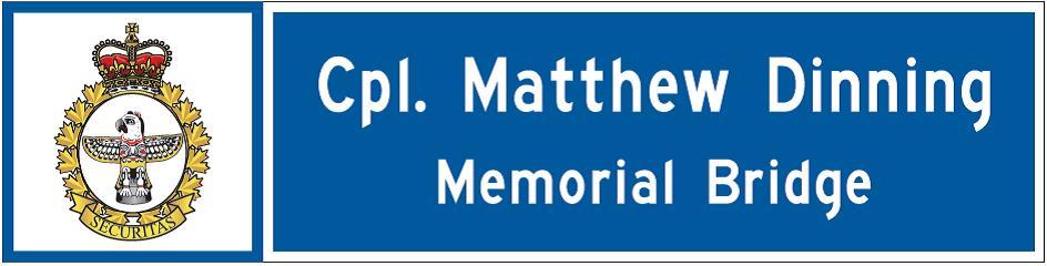 Bridge Dedication sign in honour of Cpl Dinning.