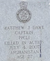 Grave Marker – Captain Matthew Dawe was born into a military family – his dad served 33 years in the army. He had three older brothers – all of whom joined the Canadian Forces prior to Matthew. His Royal Military College of Canada number is 22596. He was both Cadet Wing Senior and captain of the varsity volleyball team in his final year at RMC.   Prior to enrolling at RMC – he was a private in the Princess of Wales Own Regiment. On graduation weekend – he was married. Following RMC, he became a trained Infantry Officer. He was posted to the Princess Patricia's Canadian Light Infantry, based in Edmonton. While in Edmonton his son was born.  He trained both within Canada and outside the country to qualify as a Platoon Commander. He died while serving in Afghanistan during Operation Luger, an engagement he planned and named after his son Lucas.  Profile and photo originally appeared in Remembrance Day edition 2012 of e-veritas, alumni journal of the Royal Military College of Canada.