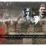 Merrickville Remembers – This project was sponsored jointly by the Canadian Legion Branch 245 and the Merrickville District Community Health Centre.  Serving on the Committee were Jack Jessop, Past President of Legion Branch 245;  Joyce McKay, who lost a brother in the Second World War;  Peter McKenna, Executive Director of Merrickville and District Community Health Centre;  and Jack Wilcox, who upon discharge from the Canadian Army in 1945, prepared the Sydney Academy Memorial Booklet honouring the students of the Academy who gave their lives in the Second World War.