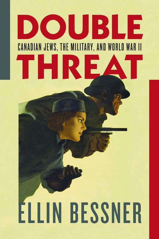 Couverture du livre Double Threat : Canadian Jews, the Military, and World War II