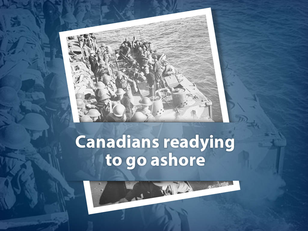 Canadians readying to go ashore.